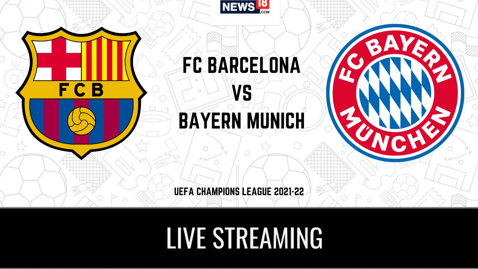 UEFA Champions League FC Barcelona vs Bayern Munich LIVE Streaming: When and Where to Watch Online, TV Telecast, Team News