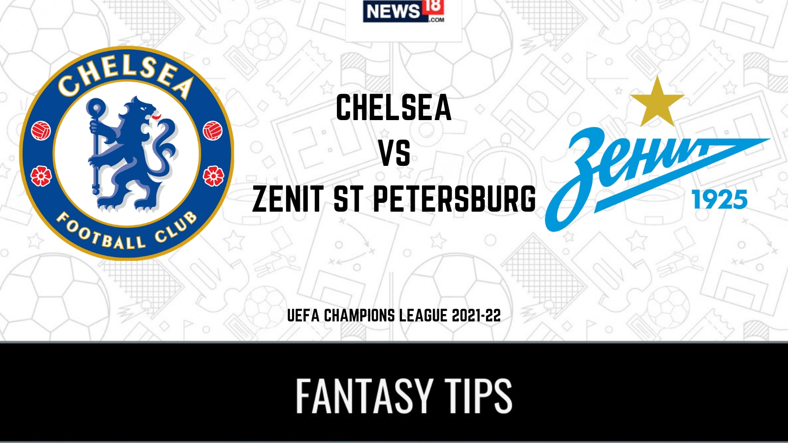 CHE vs ZEN Dream11 Team Prediction and Tips for today's UEFA Champions League match: Check Captain, Vice-Captain and probable playing XIs for today's UEFA Champions League match Chelsea vs Zenit Saint Petersburg September 15 00:15 AM IST