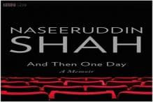 And Then One Day: A powerful memoir by Naseeruddin Shah