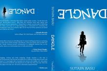 Book Review: Sutapa Basu's 'Dangle' is an intricate tale of battling inner demons