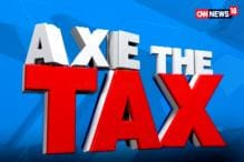 Union Budget 2018: Axe the Tax