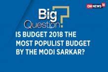 Union Budget 2018: Is Budget 2018 the Most Populist Budget By The Modi Sarkaar?