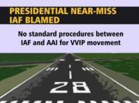 Prez chopper-AI near miss report out, IAF blamed