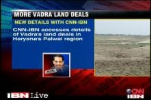 Vadra purchased 75 acres of land in Haryana's Palwal