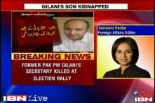 Pak ex-PM Gilani's son kidnapped from poll rally