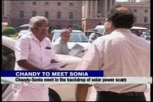 Solar panel scam: Chandy meets Sonia Gandhi in Delhi