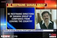 SC tells Sahara not to sell property, its directors not to leave India