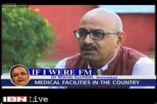 'If I were FM, I would increase the number of government medical colleges'