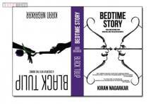 Kiran Nagarkar's 'Bedtime Story and Black Tulip' a terrific read