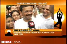 There should not be any politics over Yoga: Arvind Kejriwal