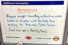 Buy travel tickets or you will be told the ending of the new 'Star Wars': Commuters in London warned