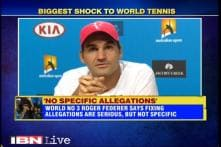 Fixing allegations are serious, but not specific: Roger Federer