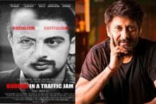 Decoding 'Buddha In A Traffic Jam' Title, Vivek Agnihotri's Way