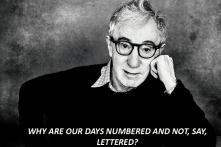 Happy Birthday Woody Allen: 15 Quotes By The Maverick Filmmaker
