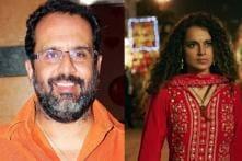After Karan Johar, Anand L Rai is Miffed With Kangana Ranaut