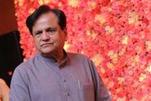 SC to Hear Ahmed Patel's Plea Challenging Petition Against His Rajya Sabha Election