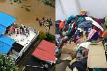Please Don't Send Kerala Your Old Clothes. This is What The Flood-Ravaged State Actually Needs
