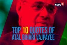 The Poet Politician: Some of The Quotable Quotes of Former Prime Minister Atal Bihari Vajpayee
