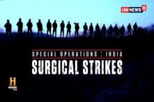 Watch: Special Operations, India Surgical Strikes