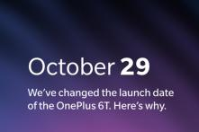 OnePlus 6T Global Launch Event Rescheduled: Here is Why