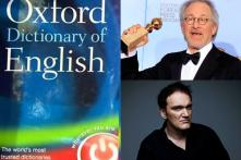 The Oxford Dictionary Has New Words: 'Tarantinoesque', 'Spielbergian' and 'Douchebaggery'