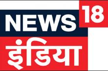 News18 India Surpasses Zee News and Aaj Tak to Become Most Watched News Channel