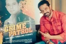 Book Inspired by TV Show 'Crime Patrol' To be Launched on December 11