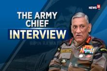 Army Chief General Bipin Rawat Speaks Exclusively to CNN-News18