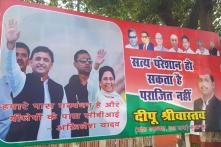 'Hamare Paas Gathbandhan hai': Hoardings of Mayawati-Akhilesh Dot Lucknow After CBI Raids