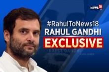 Elections 2019: Rahul Gandhi Exclusive