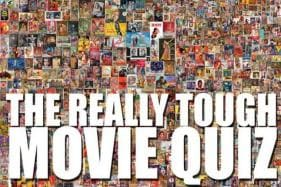 The Really Tough Movie Quiz: March 23