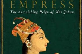 Nur Jahan: The Widow Who Became the Empress of India