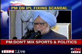 Don't mix sports and politics: PM on IPL scandal