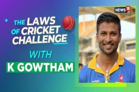 WATCH | The Laws of Cricket Challenge, Episode 4 With Karnataka's Krishnappa Gowtham