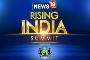 The Highlights From News18 Rising India Summit 2018