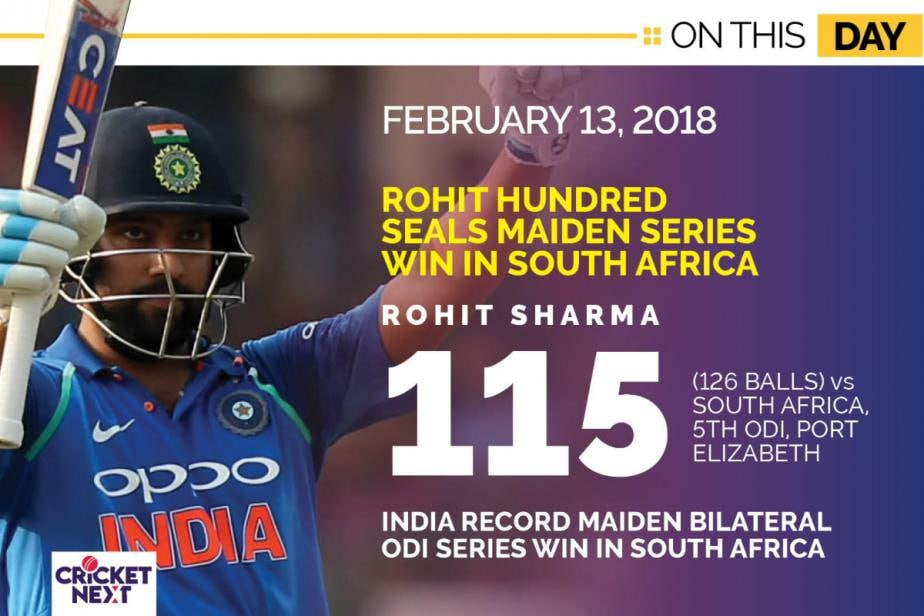 On This Day: February 13, 2018 - Rohit Sharma's Brilliant Century Helps India Win Maiden ODI Series in South Africa