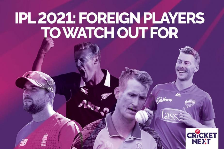 IPL 2021: Ten Foreign Players to Keep an Eye Out For