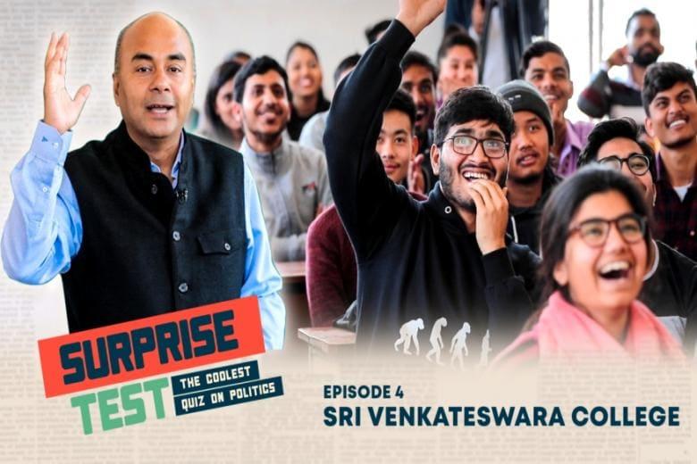 Surprise Test - Coolest Quiz on Politics | Ep 04 | Sri Venkateswara College, DU