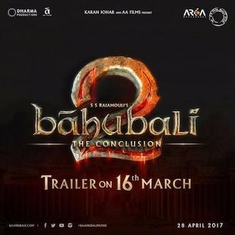 प्रतिक्षा 'बाहुबली 2'च्या ट्रेलरची, 16मार्चला होणार ट्रेलर रिलीज