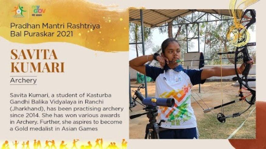12/ 33 झारखंडच्या रांचीमधील सविता कुमारीला क्रीडा क्षेत्रात विशेष प्राविण्य प्राप्त केल्याबद्दल सन्मानित करण्यात येणार आहे. 2014 पासून ती तिरंदाजीमध्ये आपले प्राविण्य दाखवत असून विविध पुरस्कार देखील मिळवले आहेत. (Image: Govt. of India)