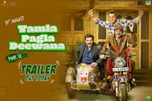 Yamla Pagla Deewana Phir Se Trailer Has the Deols Looking for Liquor in a Dry State