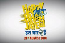 It's a Wrap for Happy Phirr Bhag Jayegi