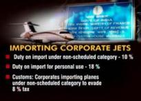 Customs probe business tycoons' jets for duty evasion