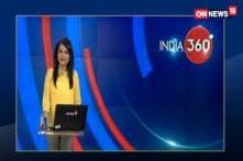 Watch: India360 With Maha Siddiqui