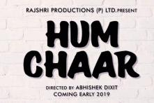 Watch the Teaser of Rajshri Productions' Hum Chaar