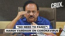 Health Minister Harsh Vardhan On India's Coronavirus Preparedness