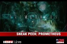 Sneak peek: 'Prometheus'