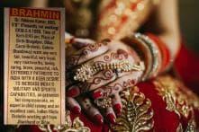 'Patriotic, Brahmin Bride Needed': This Absurd Matrimonial Ad Has Left Social Media Fuming