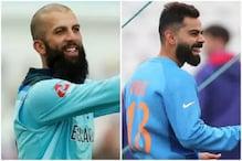 ورلڈ کپ 2019: وراٹ کوہلی کو انگلینڈ کے معین علی نے دی یہ دھمکی