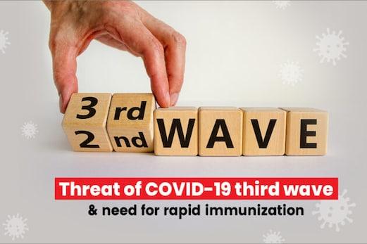 COVID-19 کی تیسری لہر کا خطرہ اور تیز رفتار امیونائزیشن کی ضرورت